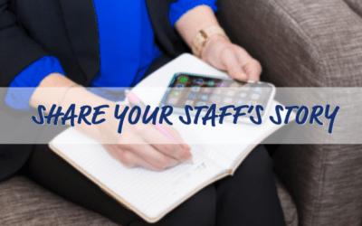 Share Your Staff's Story