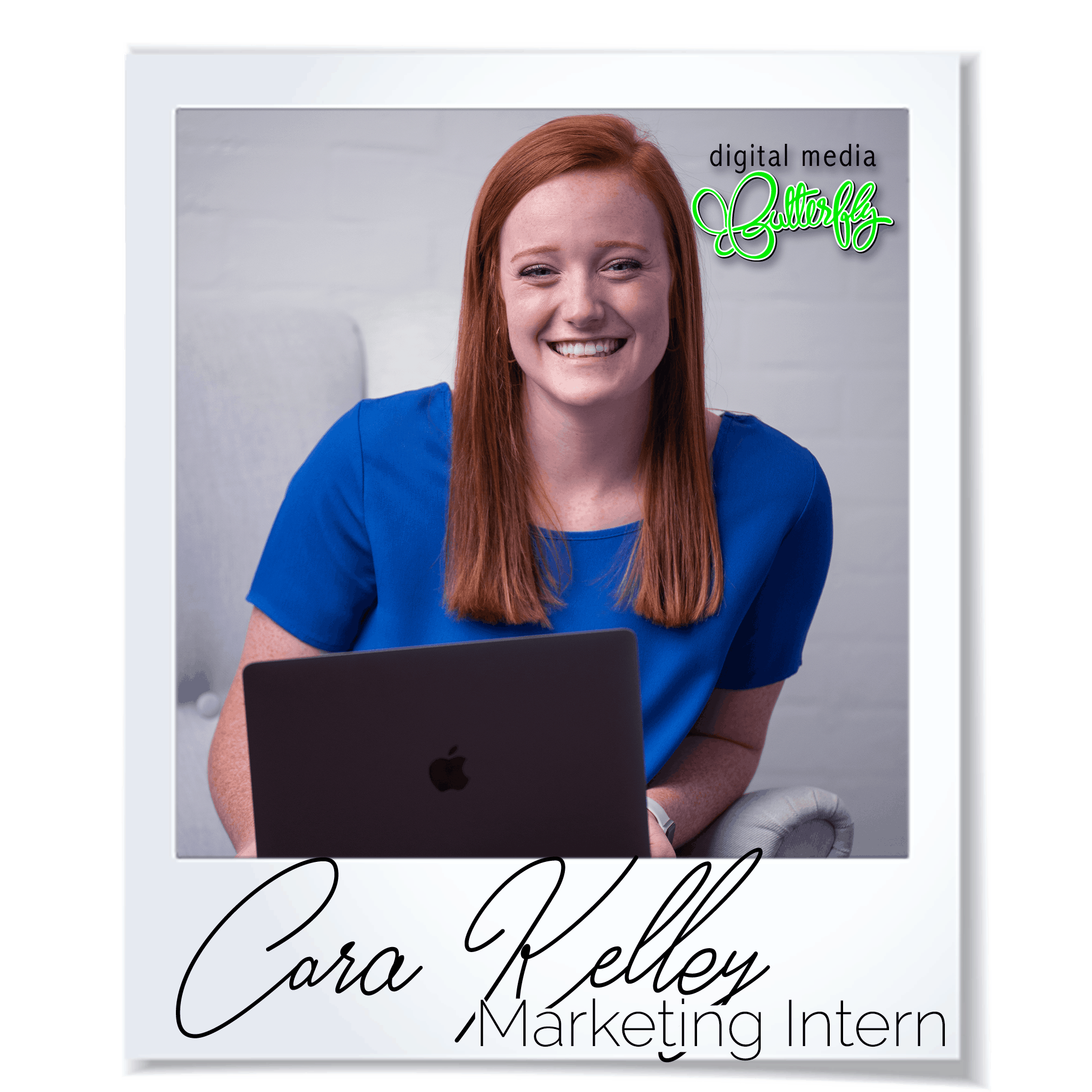 Cara-Kelley-Digital-Media-Butterfly-Marketing-Agency-Intern