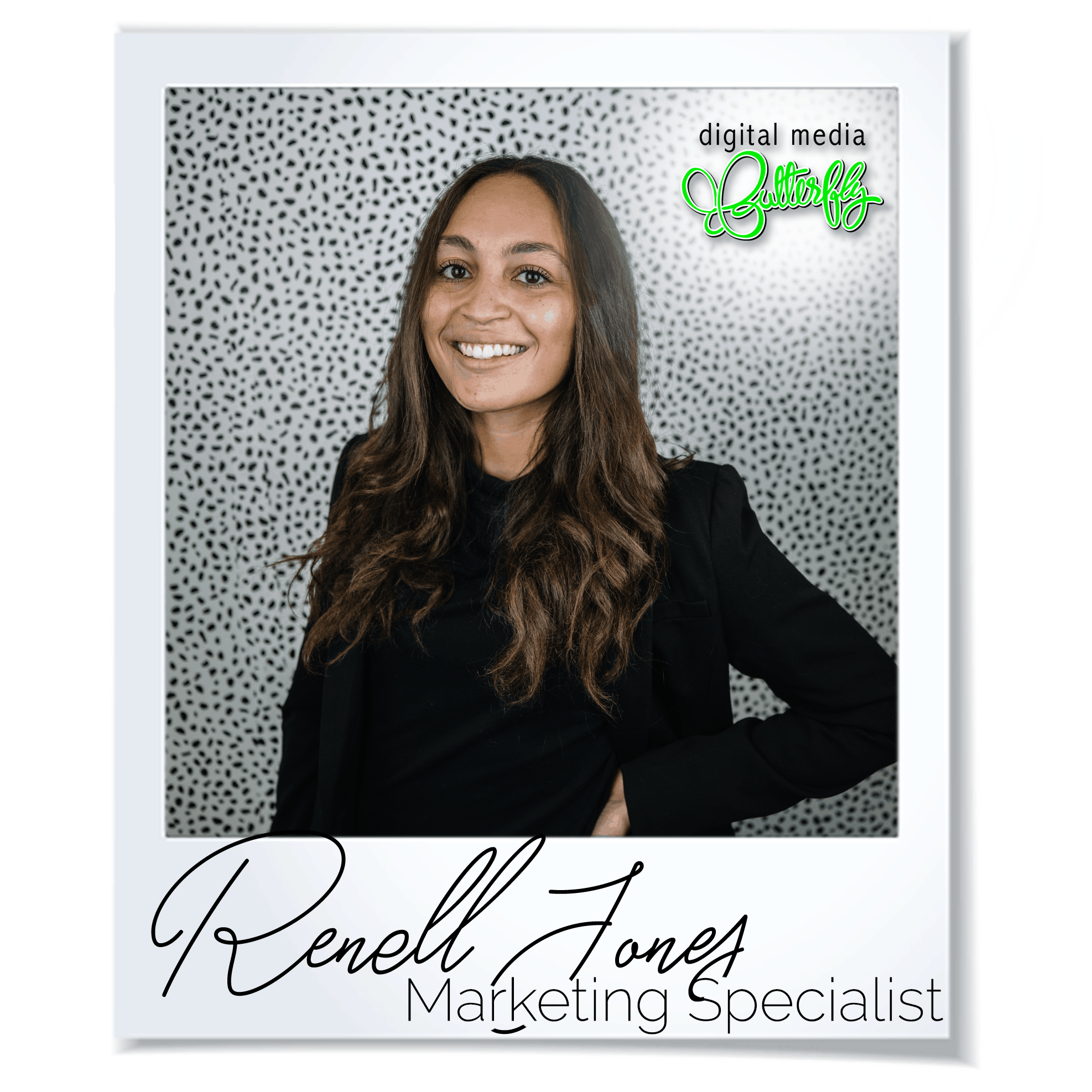 Renell-Jones-Digital-Media-Butterfly-Marketing-Specialist