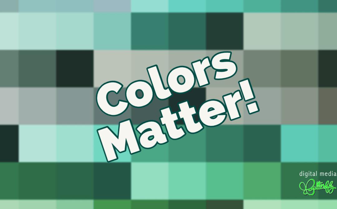Colors Matter
